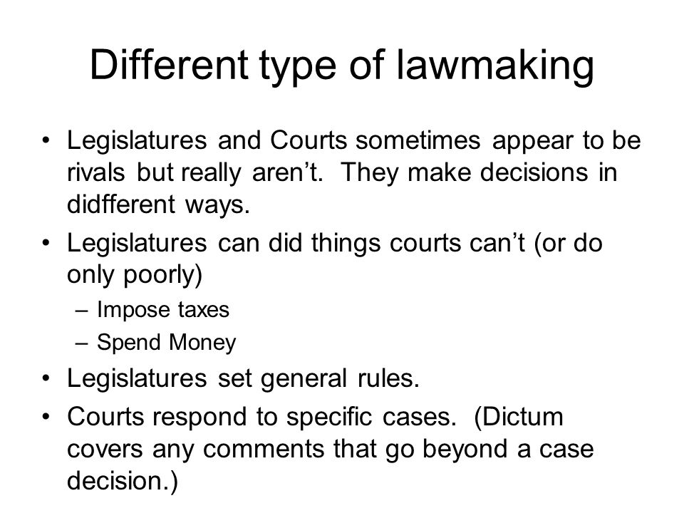 Different type of lawmaking