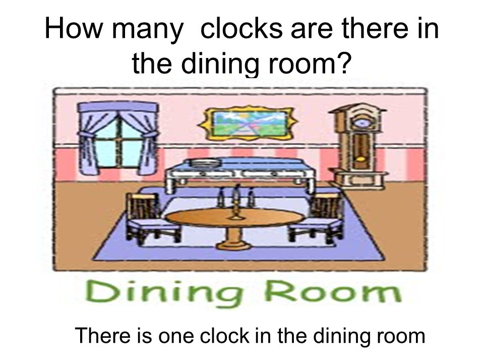 How many clocks are there in the dining room