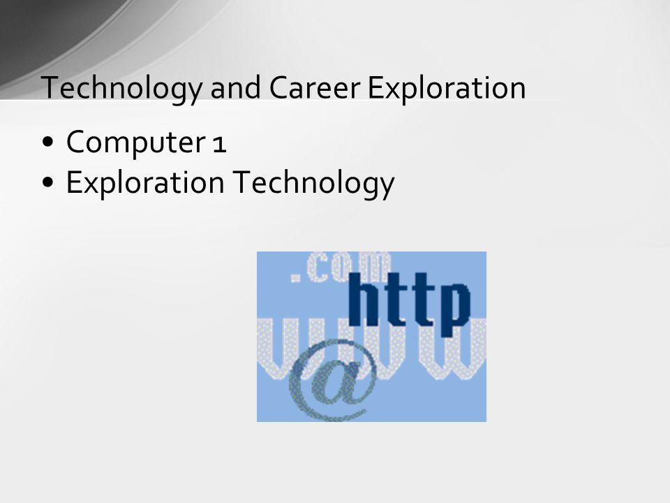 Technology and Career Exploration