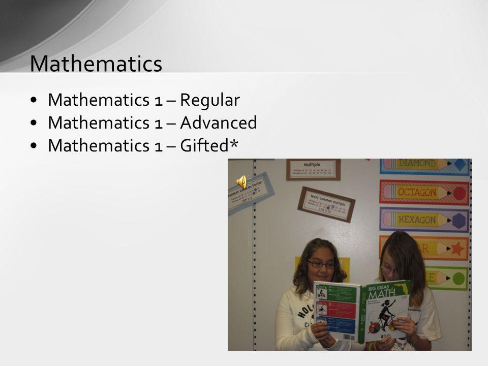 Mathematics Mathematics 1 – Regular Mathematics 1 – Advanced
