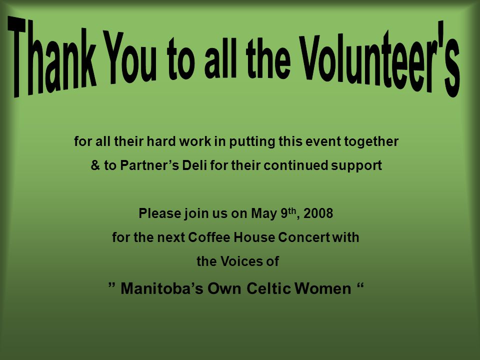 Thank You to all the Volunteer s