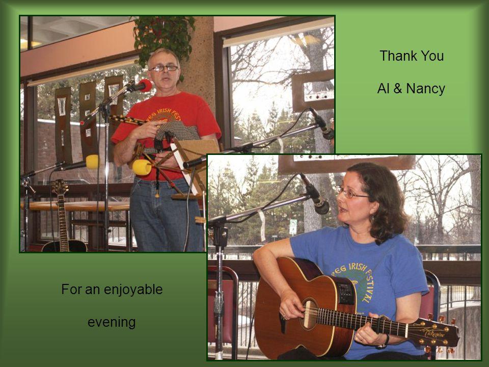 Thank You Al & Nancy For an enjoyable evening