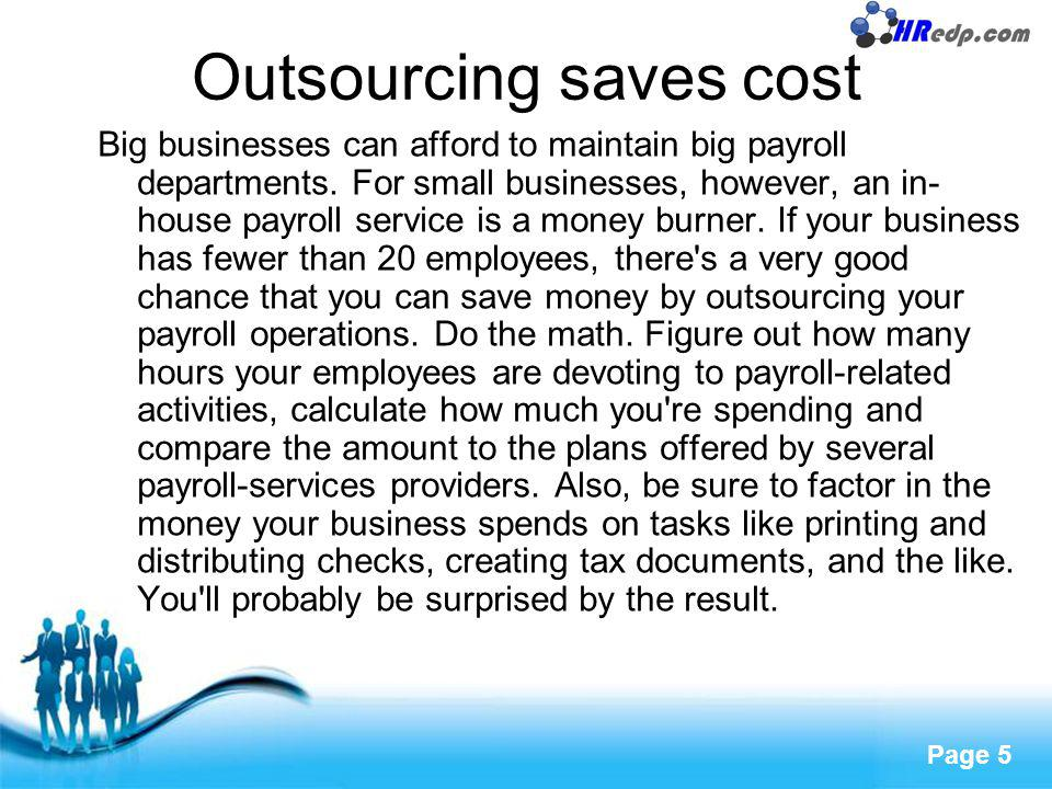 Outsourcing saves cost