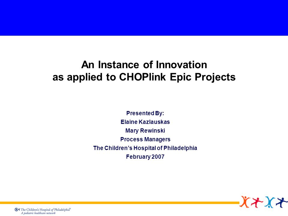 An Instance of Innovation as applied to CHOPlink Epic Projects
