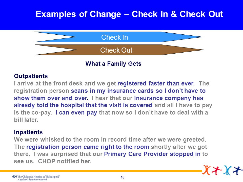 Examples of Change – Check In & Check Out