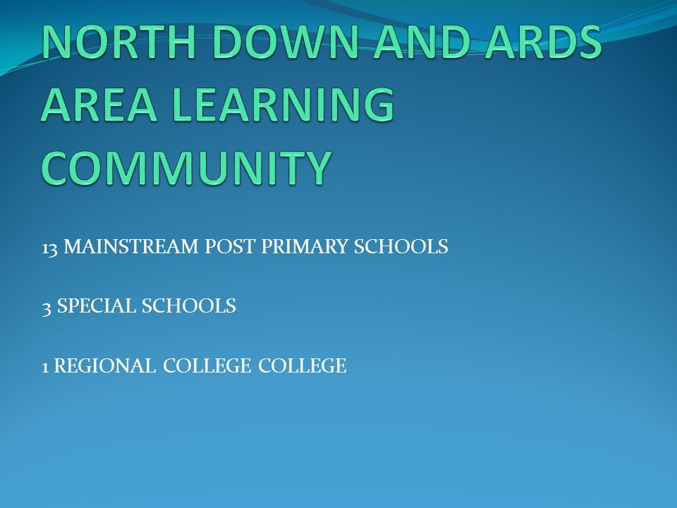 NORTH DOWN AND ARDS AREA LEARNING COMMUNITY