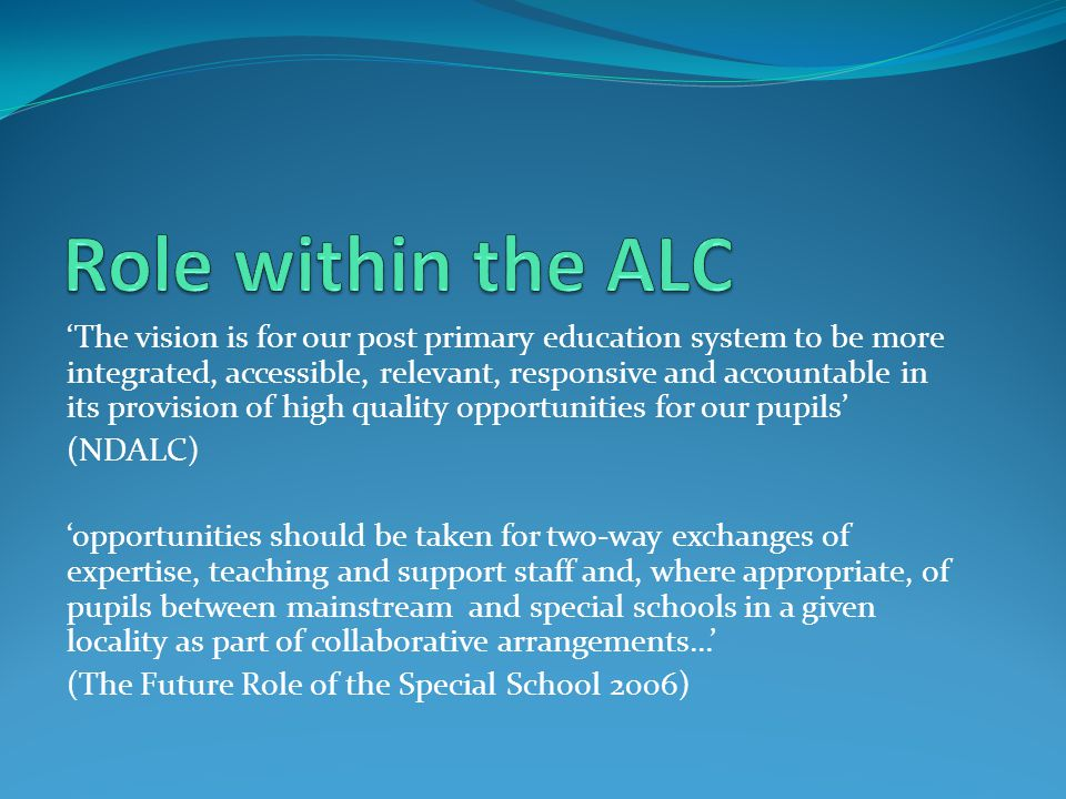 Role within the ALC