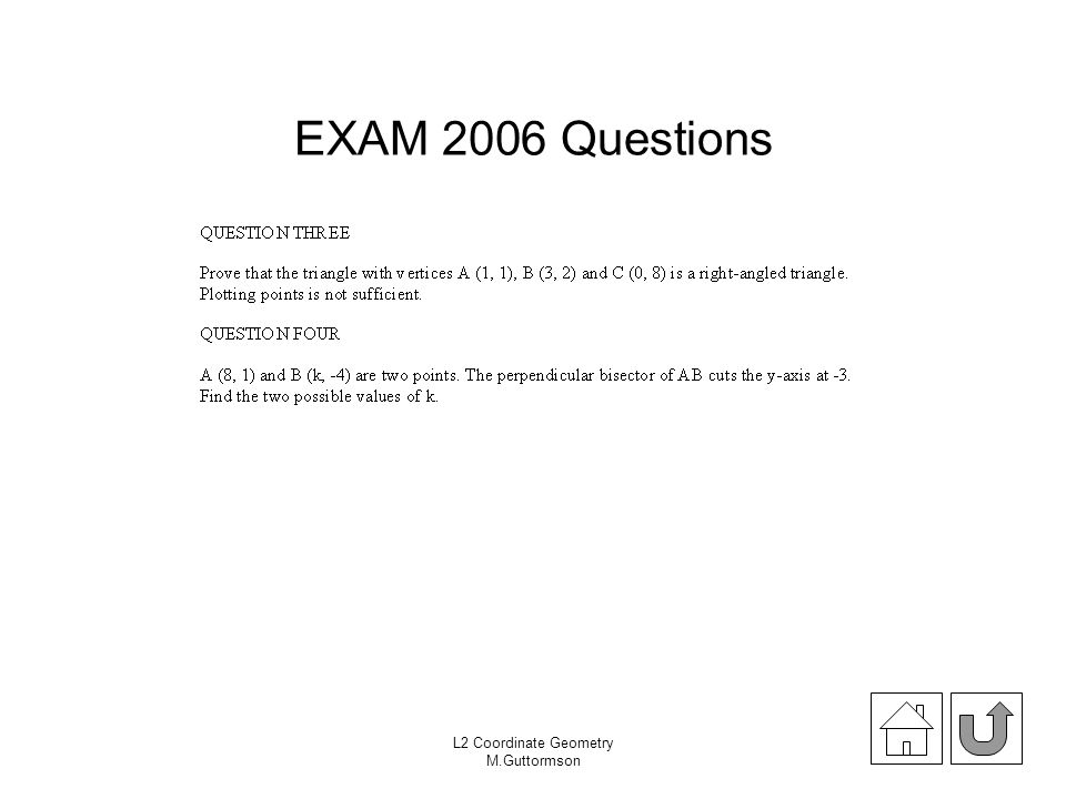 EXAM 2006 Questions L2 Coordinate Geometry M.Guttormson