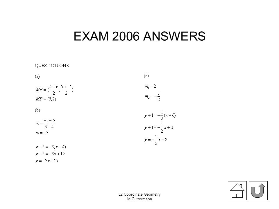 EXAM 2006 ANSWERS L2 Coordinate Geometry M.Guttormson
