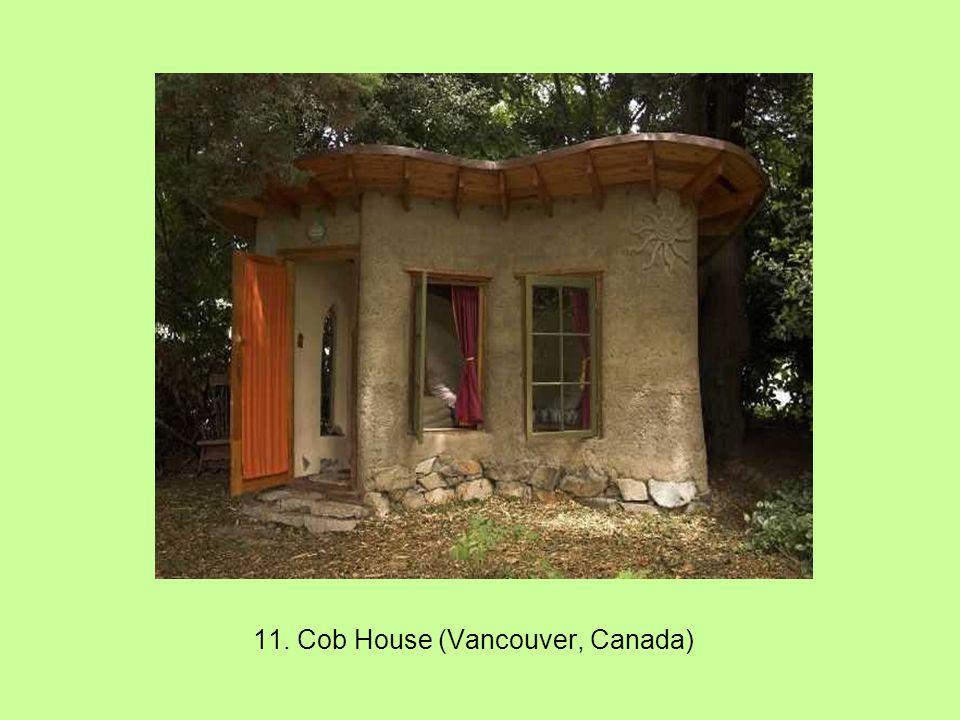 11. Cob House (Vancouver, Canada)