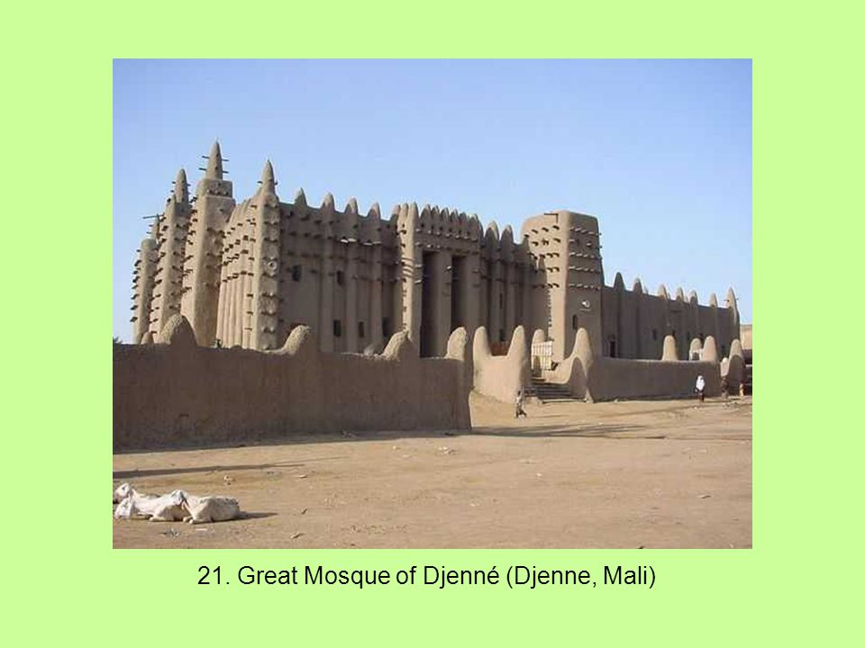 21. Great Mosque of Djenné (Djenne, Mali)