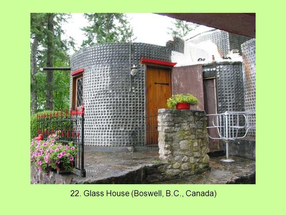 22. Glass House (Boswell, B.C., Canada)