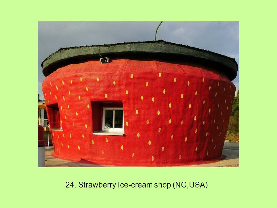 24. Strawberry Ice-cream shop (NC,USA)