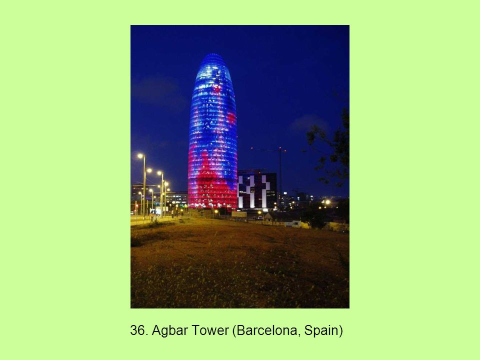 36. Agbar Tower (Barcelona, Spain)