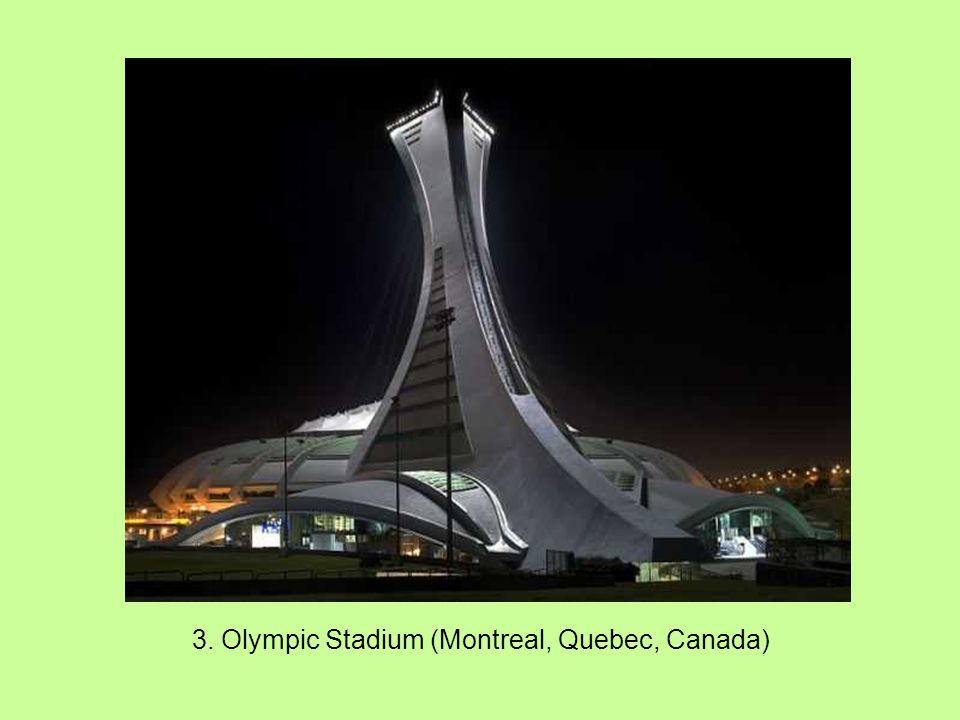 3. Olympic Stadium (Montreal, Quebec, Canada)