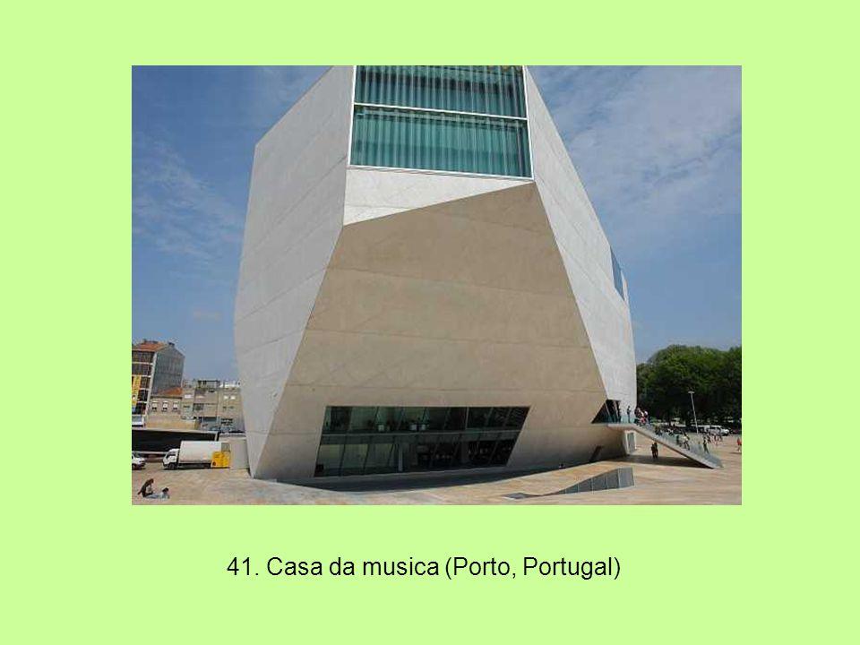 41. Casa da musica (Porto, Portugal)