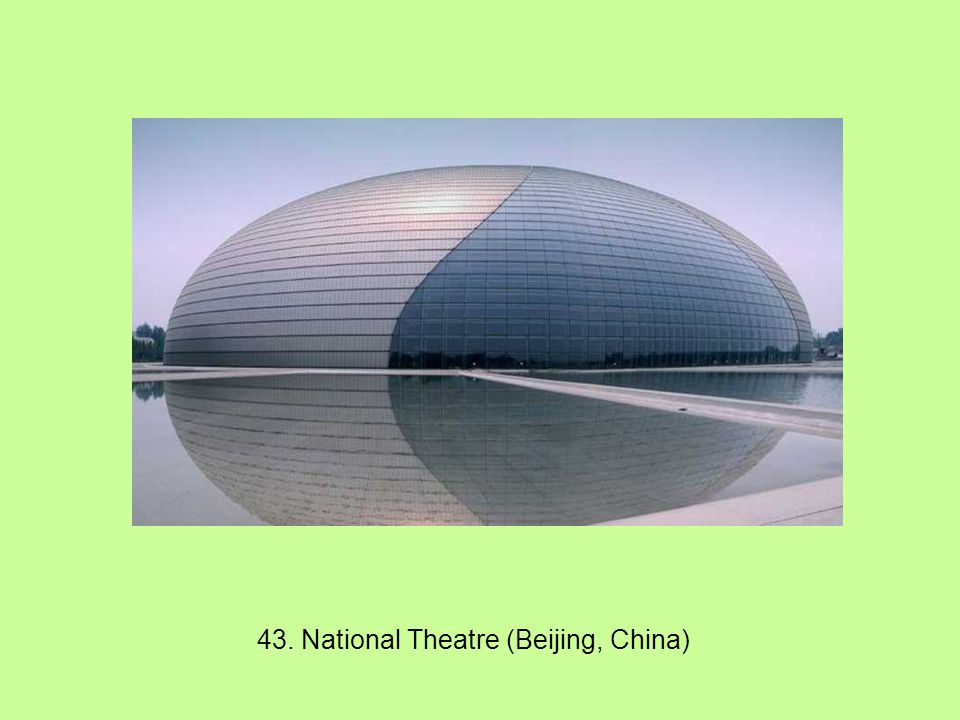 43. National Theatre (Beijing, China)
