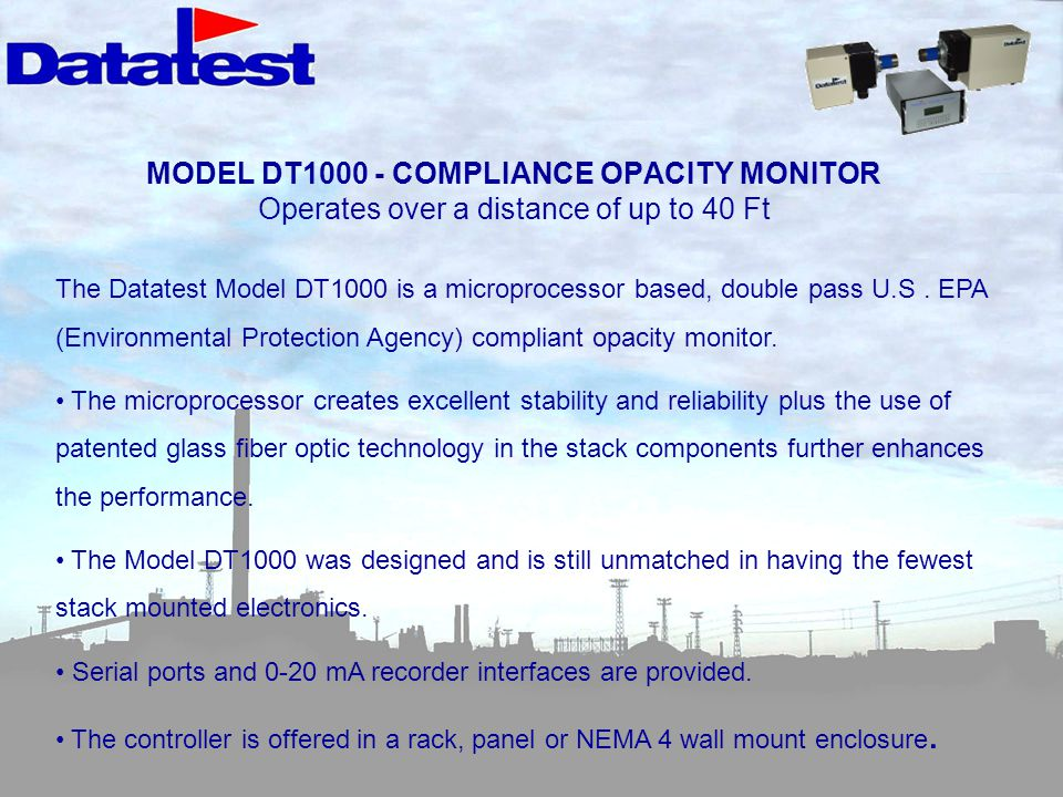 MODEL DT1000 - COMPLIANCE OPACITY MONITOR Operates over a distance of up to 40 Ft