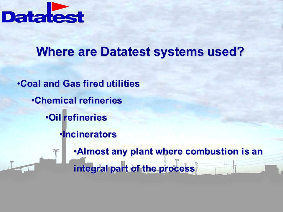 Where are Datatest systems used