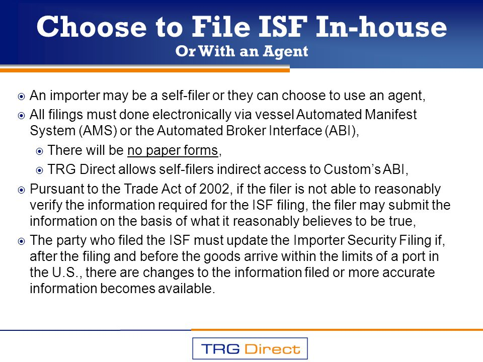 Choose to File ISF In-house
