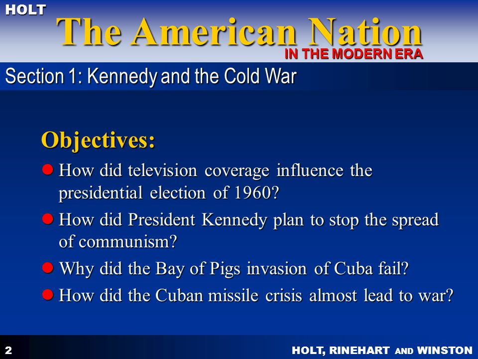 Objectives: Section 1: Kennedy and the Cold War