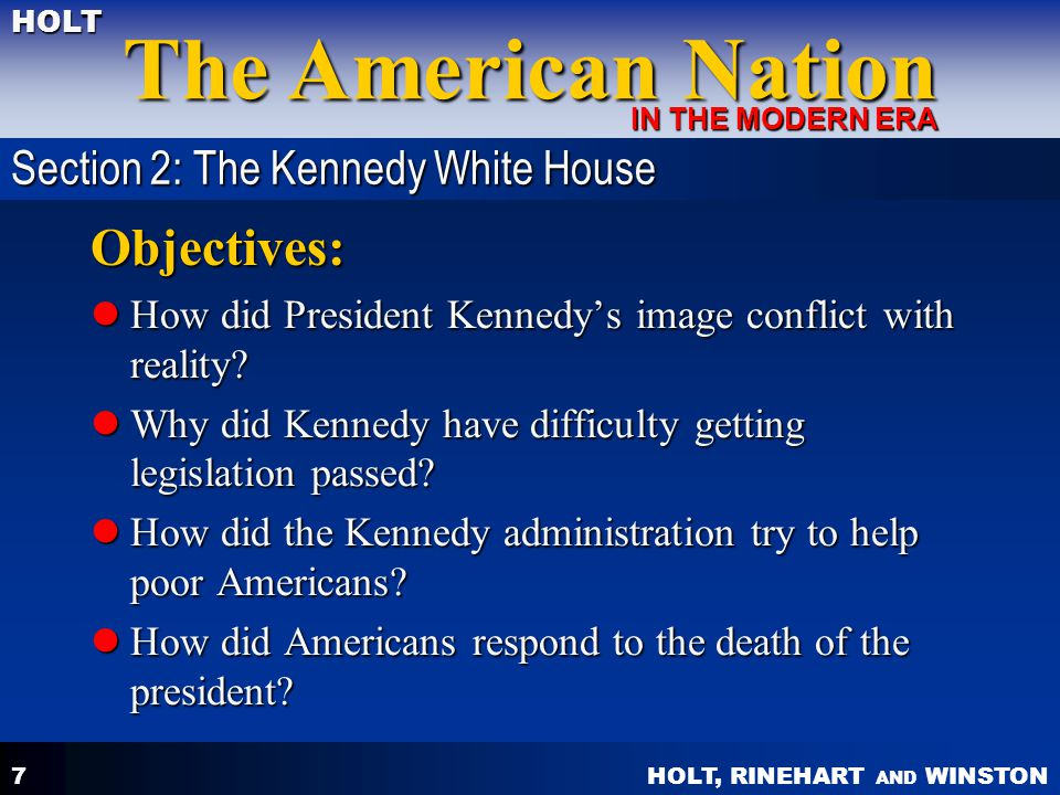 Objectives: Section 2: The Kennedy White House