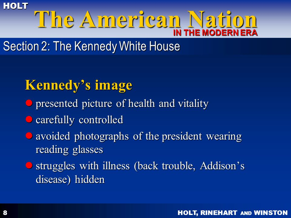 Kennedy's image Section 2: The Kennedy White House