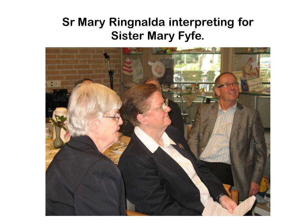 Sr Mary Ringnalda interpreting for Sister Mary Fyfe.