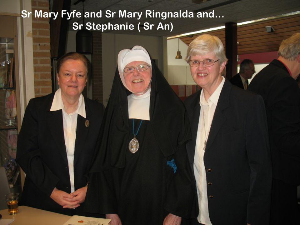 Sr Mary Fyfe and Sr Mary Ringnalda and…