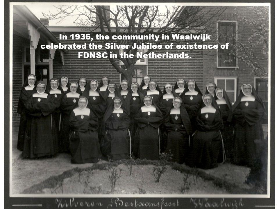 In 1936, the community in Waalwijk celebrated the Silver Jubilee of existence of FDNSC in the Netherlands.