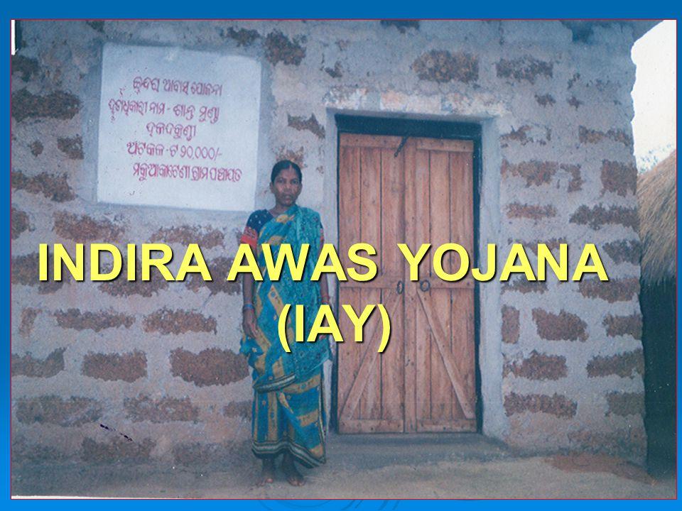 INDIRA AWAS YOJANA (IAY)