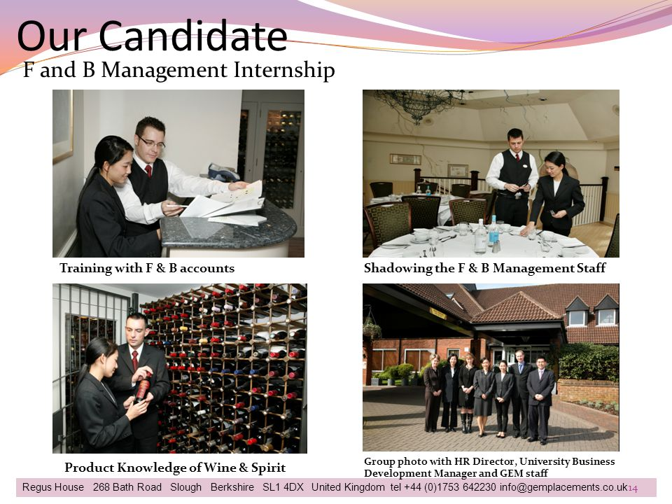 Our Candidate F and B Management Internship