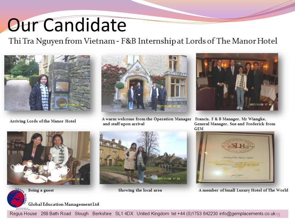 Our Candidate Thi Tra Nguyen from Vietnam - F&B Internship at Lords of The Manor Hotel. A warm welcome from the Operation Manager.