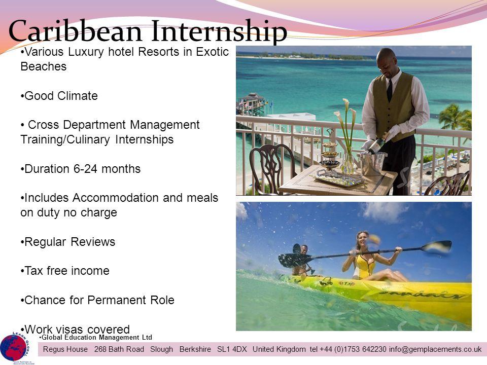 Caribbean Internship Various Luxury hotel Resorts in Exotic Beaches