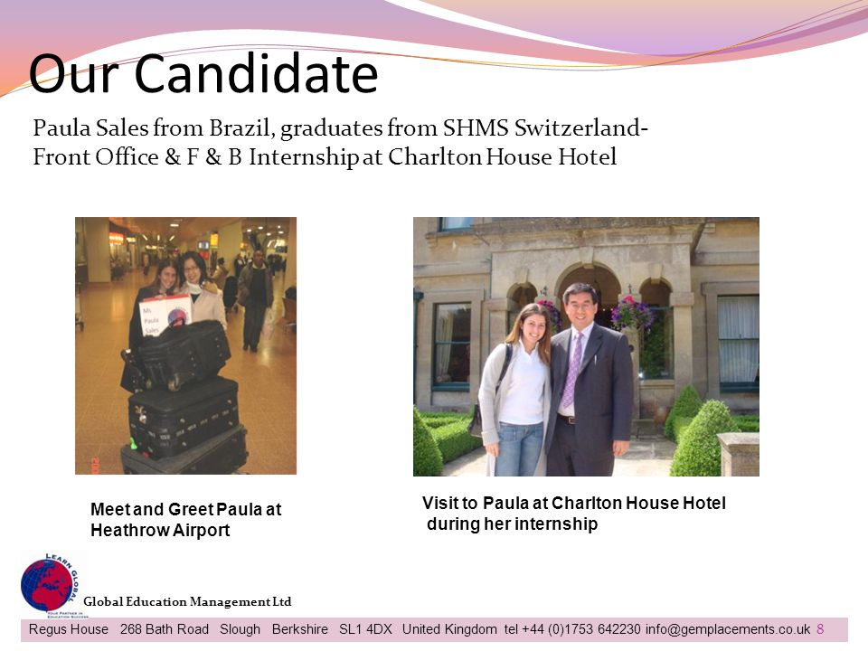 Our Candidate Paula Sales from Brazil, graduates from SHMS Switzerland- Front Office & F & B Internship at Charlton House Hotel.