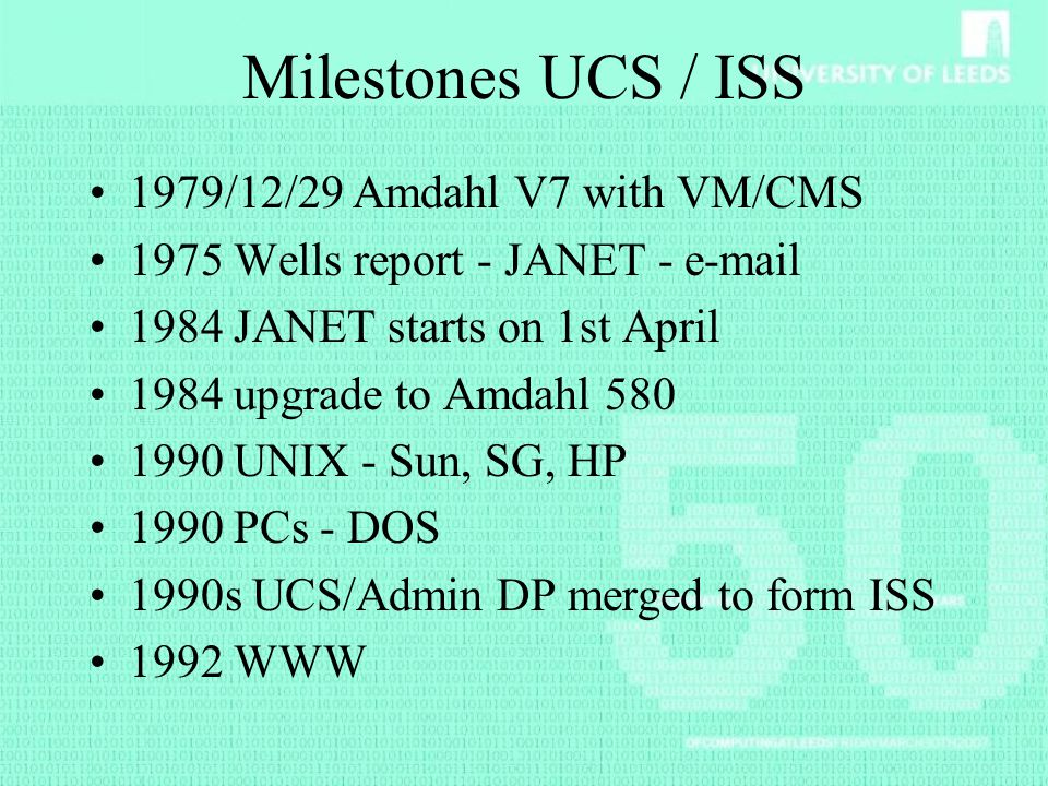 Milestones UCS / ISS 1979/12/29 Amdahl V7 with VM/CMS