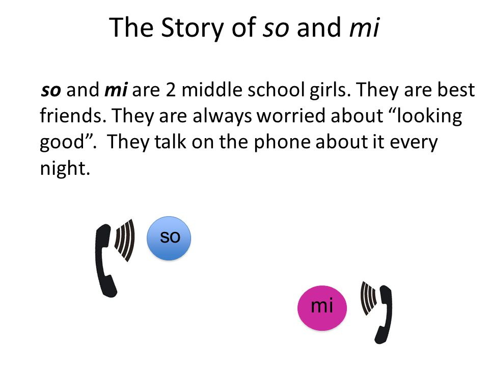 The Story of so and mi