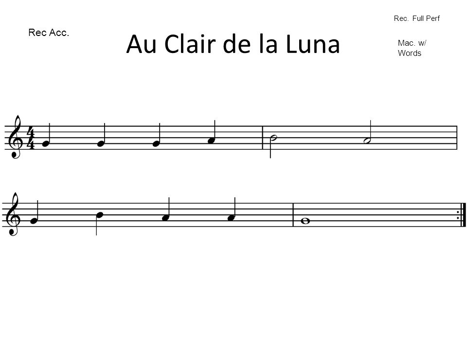 Au Clair de la Luna Rec. Full Perf Rec Acc. Mac. w/ Words