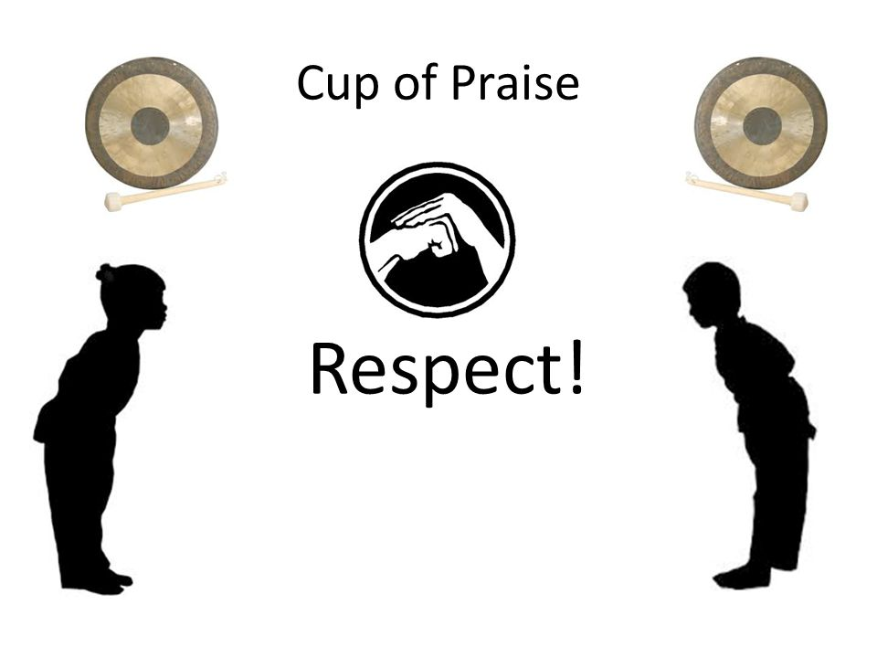 Cup of Praise Respect!