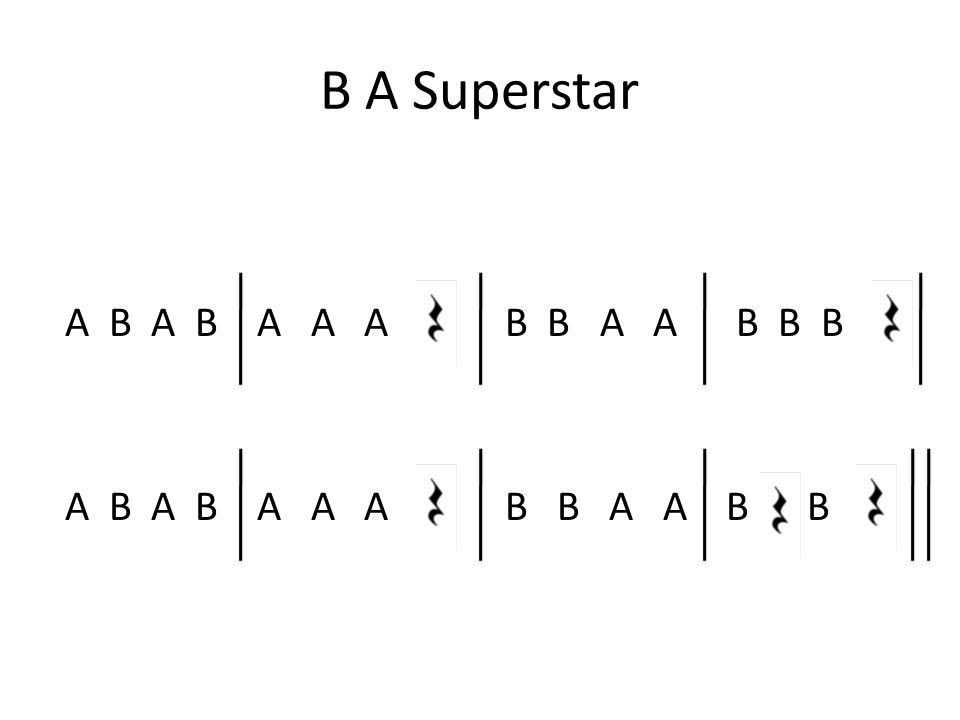 B A Superstar A B A B A A A B B A A B B B A B A B A A A B B A A B B