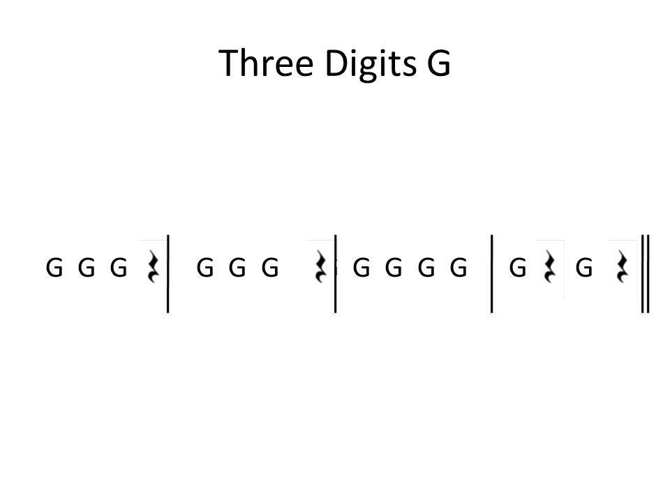 Three Digits G G G G G G G G G G G G G G