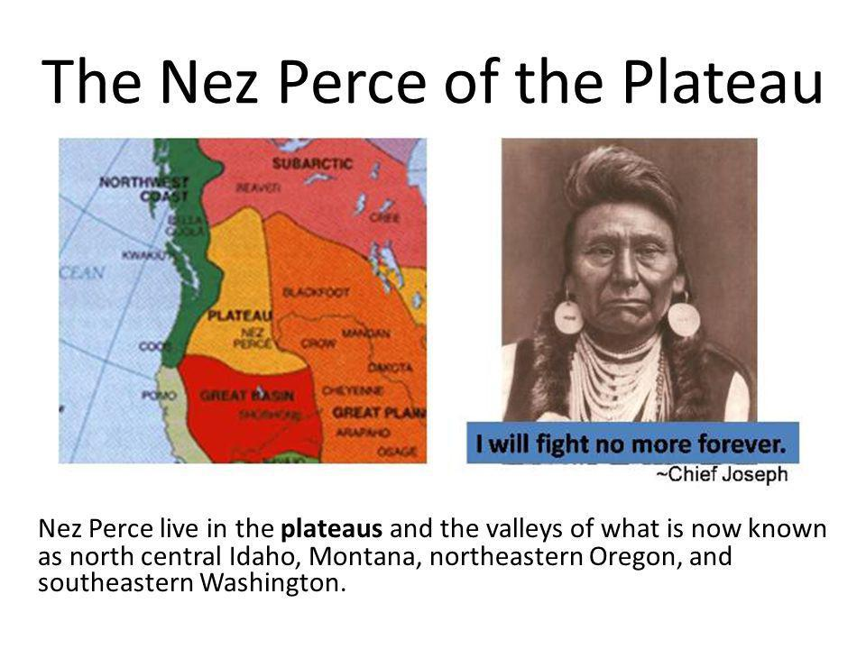 The Nez Perce of the Plateau