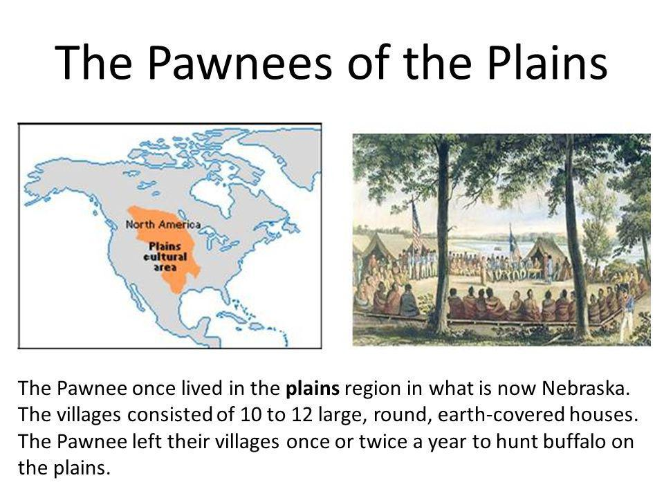 The Pawnees of the Plains