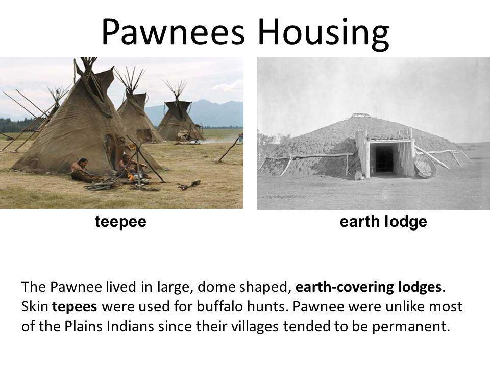 Pawnees Housing teepee earth lodge