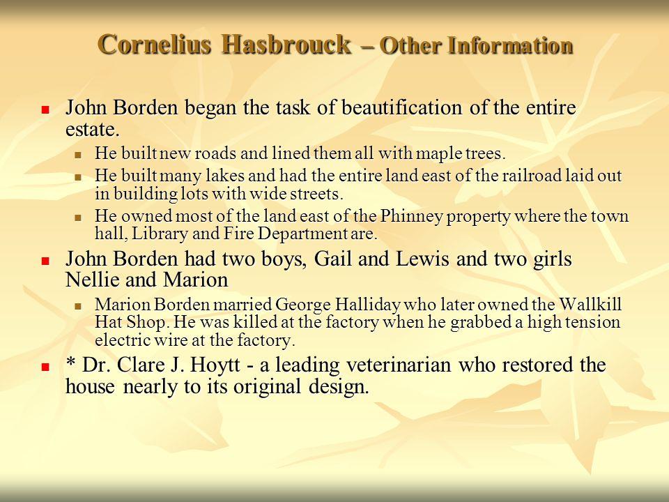 Cornelius Hasbrouck – Other Information