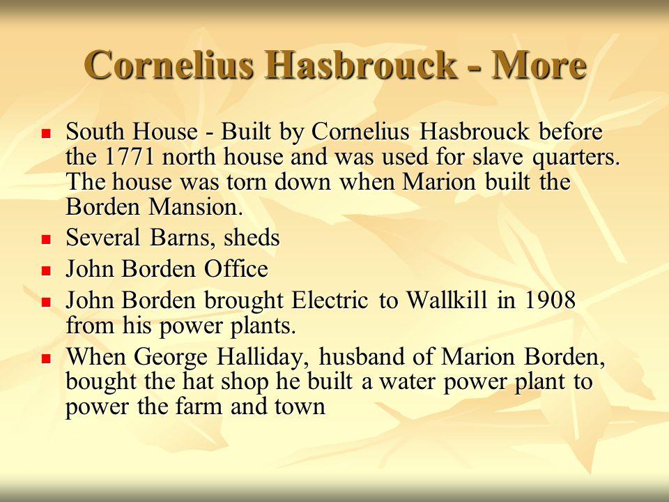 Cornelius Hasbrouck - More