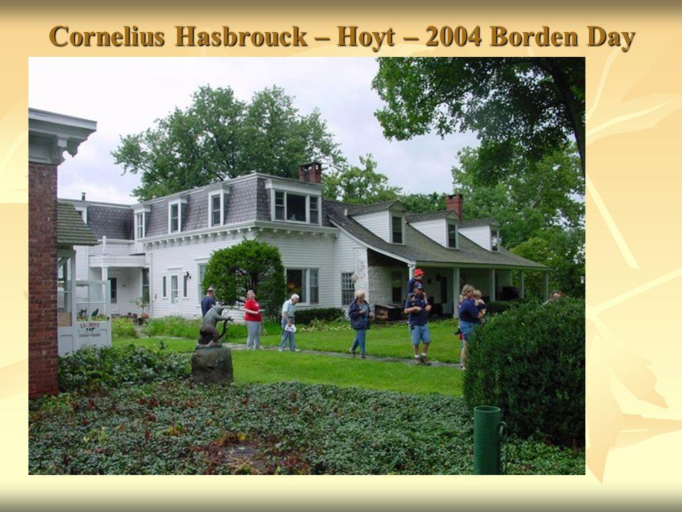 Cornelius Hasbrouck – Hoyt – 2004 Borden Day