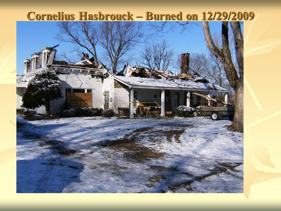 Cornelius Hasbrouck – Burned on 12/29/2009