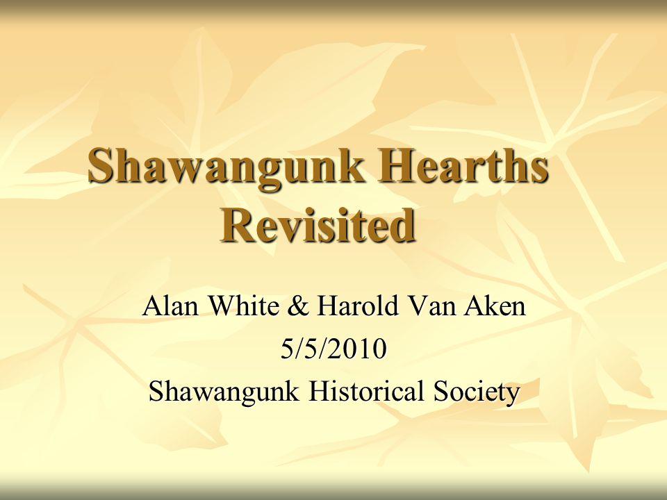 Shawangunk Hearths Revisited