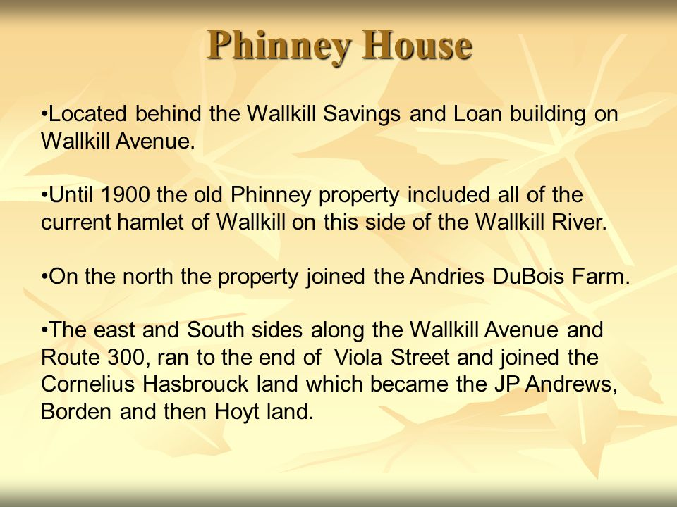 Shawangunk historical society ppt download for Loan to build a house on land